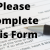 Please Complete This Form